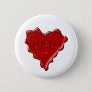 Sean. Rotes Herzwachs-Siegel mit NamensSean Runder Button 5,7 Cm
