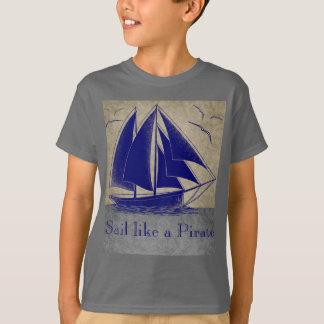 Segeln Sie wie ein Pirat, der See Junge, Vintages T-Shirt