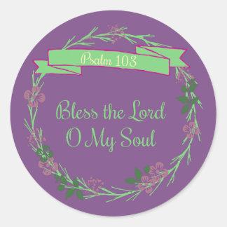 Segnen Sie den Lord O My Soul Wreath Runder Aufkleber