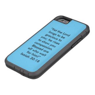 """""""Sehnt sich, um zu Ihnen liebenswürdig zu sein"""" Tough Xtreme iPhone 6 Hülle"""