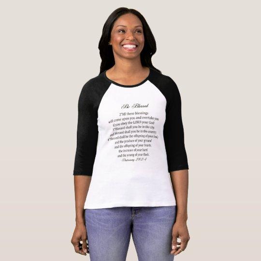 Seien Deut 28:2 - 4% pipe% Schrifts-Abnutzung T-Shirt
