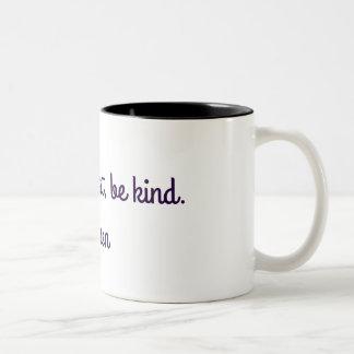 Seien Sie albern, seien Sie ehrlich, seien Sie Zweifarbige Tasse