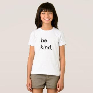 Seien Sie Arten-Kinderweiß-T - Shirt