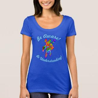 Seien Sie bewusst! Versteht!  Autismus-Bewusstsein T-Shirt