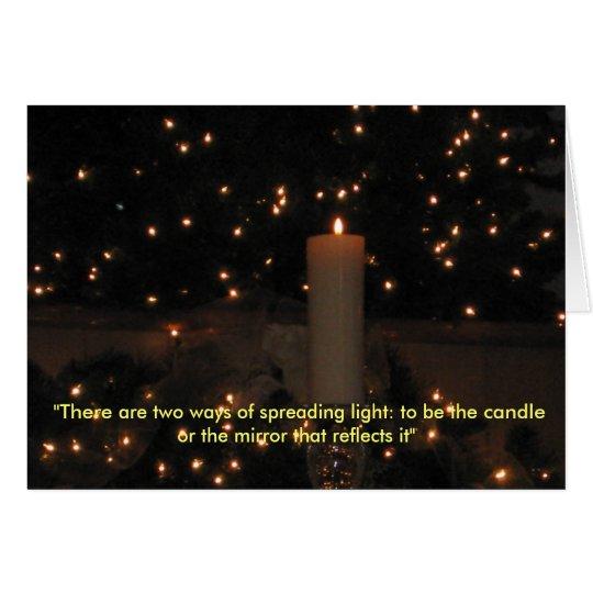 Seien Sie das Licht Grußkarte