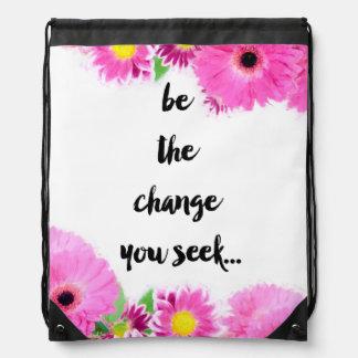Seien Sie die Änderung, die Sie suchen Turnbeutel