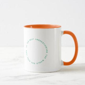 Seien Sie die beste Underachiever-Tasse Tasse