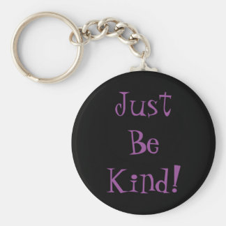 Seien Sie einfach nettes Keychain Schlüsselanhänger