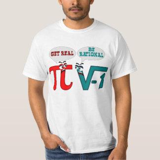 Seien Sie erhalten wirklich rational, erhalten T-Shirt