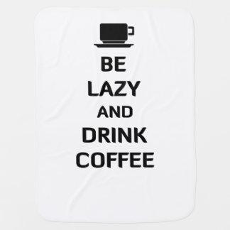 Seien Sie fauler und Getränk-Kaffee Kinderwagendecke