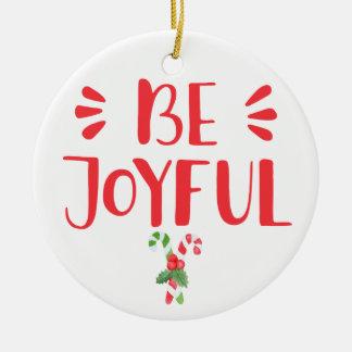 Seien Sie frohes | Keramik Ornament
