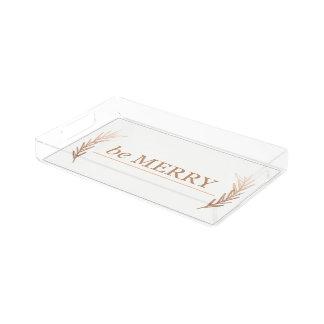 seien Sie fröhlicher Acrylbehälter Acryl Tablett