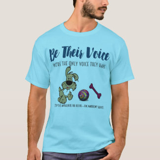 SEIEN Sie IHR Stimme-Hund-Tier Rettungs-Projekt T-Shirt