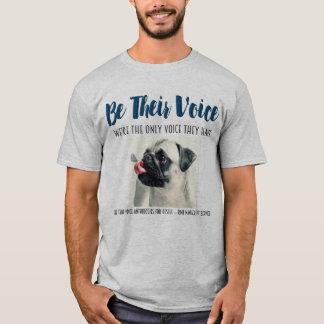 SEIEN Sie IHR Stimme-Tier Rettungs-Projekt T-Shirt