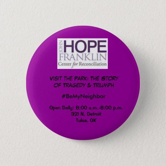 Seien Sie mein Park-Knopf des Nachbar-JHFCR Runder Button 5,7 Cm