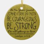 Seien Sie mutiger und starker Bibel-Vers Keramik Ornament