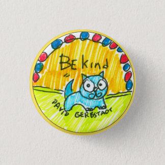 Seien Sie nette blaue Katze Runder Button 3,2 Cm
