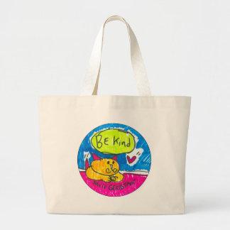 Seien Sie nette Tasche