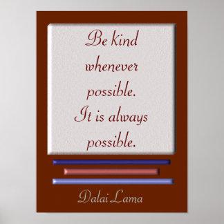 Seien Sie netter - Dalai Lama-Zitat - Kunstdruck Poster