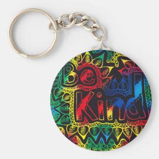 seien Sie netter Regenbogen Schlüsselanhänger