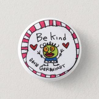Seien Sie nettes Mädchen Runder Button 2,5 Cm