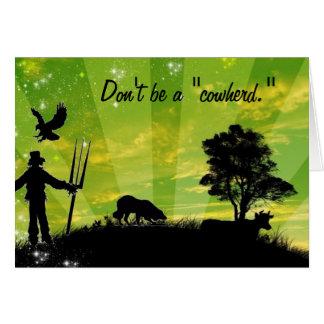 """""""Seien Sie nicht ein cowherd. """"~Border Collie Karte"""