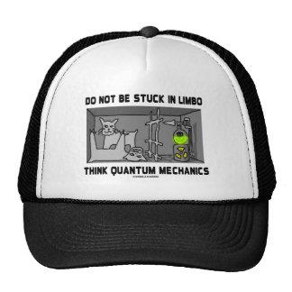 Seien Sie nicht in der Schwebe denken Quantums-Mec Netzmütze