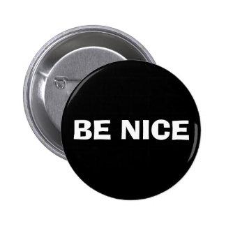 Seien Sie Nizza Knopf Runder Button 5,1 Cm