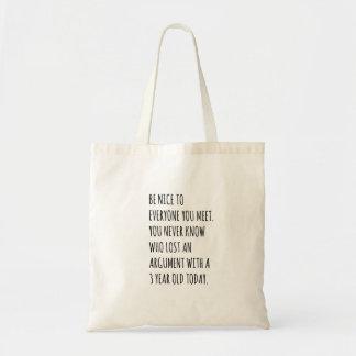 Seien Sie Nizza Tasche