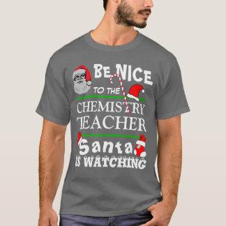 Seien Sie Nizza zum Chemie-Lehrer-Schwarz-T - T-Shirt