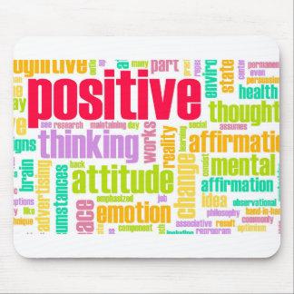 Seien Sie positiv! Bleiben Sie positiv! Mousepad