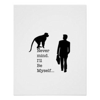 Seien Sie selbst Affe-Plakat Poster