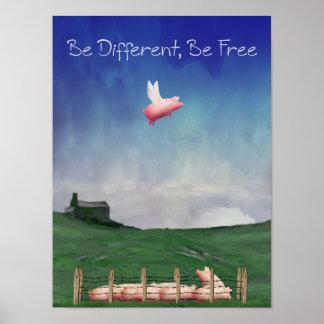 Seien Sie unterschiedlich, seien Sie freies Plakat