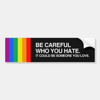 SEIEN Sie VORSICHTIGER WHO SIE HATE.png Auto Aufkleber
