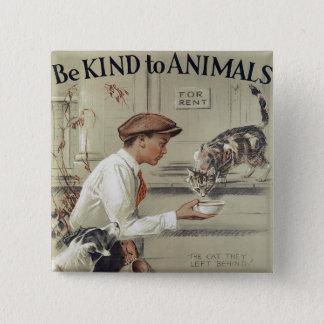 Seien Sie zu den Tieren - Vintages Plakat nett Quadratischer Button 5,1 Cm