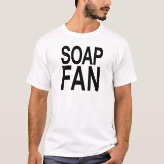 Seifen-Fan T-Shirt