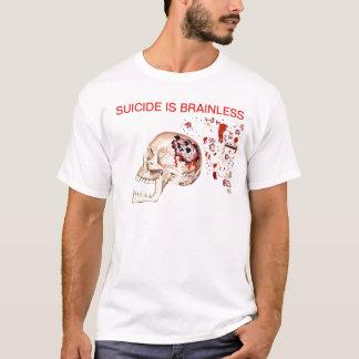 Selbstmord ist hirnlos T-Shirt