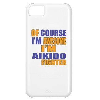 Selbstverständlich bin ich Aikido-Kämpfer iPhone 5C Hülle