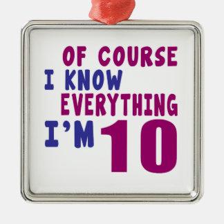 Selbstverständlich weiß ich, dass alles ich 10 bin silbernes ornament