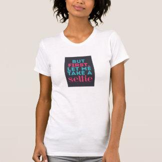 Selfie T - Shirt