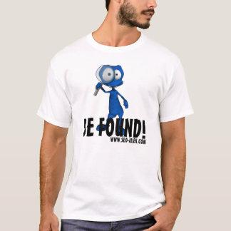 """SEO-Alien """"WIRD GEFUNDEN """" T-Shirt"""
