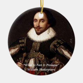 Shakespeare-Vergangenheit ist Einleitungs-Zitat Keramik Ornament