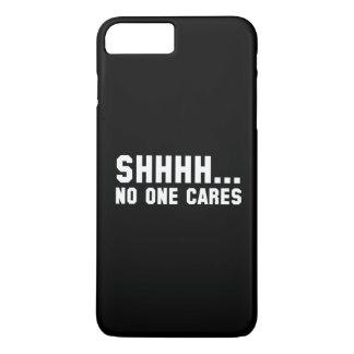 Shhhh… Niemand interessiert sich iPhone 8 Plus/7 Plus Hülle
