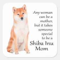 Shiba Inu Mamma-Aufkleber Quadrat-Aufkleber