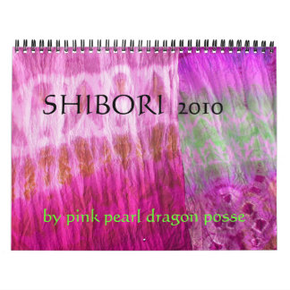 SHIBORI 2010, durch rosa Perlendrachegruppe Abreißkalender