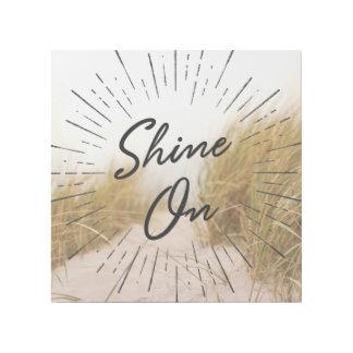 Shine auf motivierend Büro-Dekor Galerieleinwand