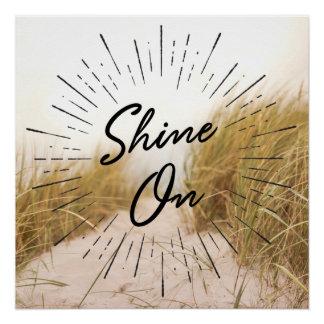 Shine auf motivierend Büro-Dekor Poster