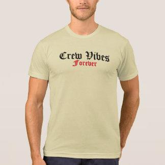 Shirt CrewVibes für immer