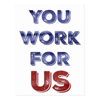 Sie arbeiten für patriotische Protestpostkarte US Postkarte