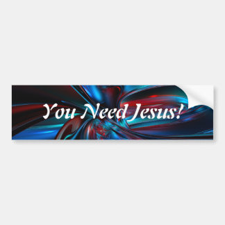Sie benötigen Jesus Autoaufkleber